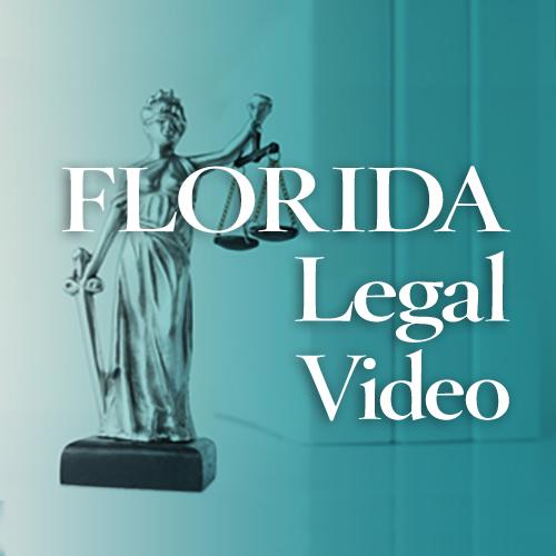 Florida Legal Video